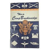 1944 This Is Camp Breckinridge Kentucky Ww2 Welcome Booklet Bell Telephone Co