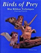 Birds Of Prey, Blue Ribbon Techniques By William Veasey 9780887400520