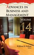 Advances In Business Andamp Management Volume 14 By William D Nelson 978153612615