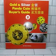 Gold Silver Panda Coin Buyer Guide 2 1982-2013 Collectors Reference. 256 Pages