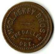 Mcclaskey Brothers The Dalles Oregon Good For 5 Cents In Trade