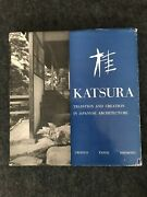Katsura  Tradition And Creation In Japanese Architecture