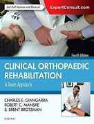 Clinical Orthopaedic Rehabilitation A Team Approach Expert Consult - Online An