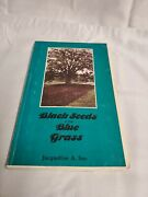 Black Seeds In The Blue Grass - Jaqueline A Sue - Rare Signed 1983 Paperback