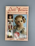 Doll Values Antique To Modern 2004, Trade Paperback