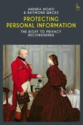 Protecting Personal Information The Right To Privacy Reconsidered 9781509924851