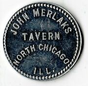 John Merlakand039s Tavern North Chicago Illinois Good For 25 Cents In Trade