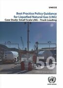 Best Practice Policy Guidance For Liquefied Natural Gas Lng S... 9789211171389