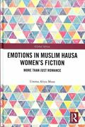 Emotions In Muslim Hausa Womenand039s Fiction More Than Just Romance 9780367074401