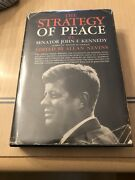 """John Kennedy's Book """"the Stategy Of Peace"""" Signed And Inscribed With Cert"""