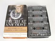 The Truth At Any Cost Audiobook Cassette Tape Ken Starr Unmaking Of Bill Clinton