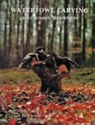 Waterfowl Carving Blue Ribbon Techniques By William Veasey 1982 Hardcover Decoys