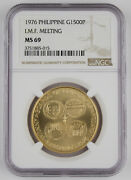 Philippines 1976 20 Gram 90 Gold 1500 Piso Gem Bu Coin Ngc Ms69 I.m.f. Meeting