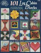 Create Any Of 101 Log Cabin Blocks For Your Quilt