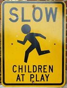 Slow Children At Play Vtg Graphic Retired Street Sign City Traffic Man Cave