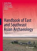 Handbook Of East And Southeast Asian Archaeology By Junko Habu 9781493965199