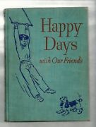Reader Happy Days With Our Friends 4th Pre-primer Gage Late 1940s Ex+++ Bk