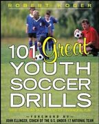 101 Great Youth Soccer Drills By Robert Koger 9780071444682 | Brand New