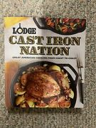 Lodge Cast Iron Nation Great American Cooking From Coast To Coast Paperback Or