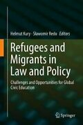 Refugees And Migrants In Law And Policy Challenges And Opportun... 9783319721583