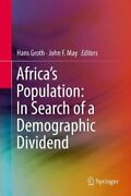 Africaand039s Population In Search Of A Demographic Dividend 9783319468877