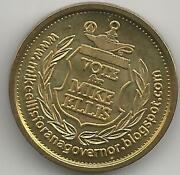 Vote For Mike Ellis Ana Governor / Capped Bust 10 Gold Small Eagle Reverse