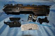 Lionel 2056 Locomotive Boiler Shell Front Truck Rear Truck And More