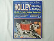 Holley Rebuilding And Modifying Workbench Book By Williams J Hot Rod Cars