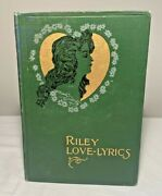 Antique Riley Love Lyrics Book By James Whitcomb Riley Pictures By Dyer 1905