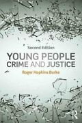 Young People, Crime And Justice By Roger Hopkins Burke 9781138776623 | Brand New