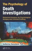 The Psychology Of Death Investigations Behavioral Analysis For ... 9781138735293