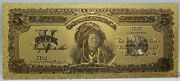 5 Indian Chief 1899 Silver Certificate Novelty 24k Gold Plated Note 6 Lg313