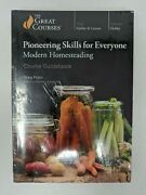 The Great Courses Pioneering Skills For Everyone Homesteadingcourse Guidebook