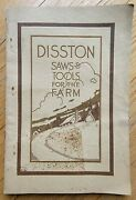 Rare Antique Disston Saws And Tools For The Farm Illustrated Catalog Brochure 1912
