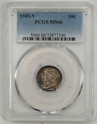 1945 S Mercury Dime 10c Silver Pcgs Ms 66 Mint State Unc - Really Cool Color 24