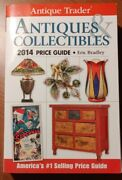 Antique Trader Antiques And Collectibles Price Guide 2014 By Eric Bradley New