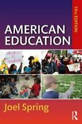 American Education By Joel Spring 9780367222659 | Brand New | Free Us Shipping
