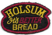 Vintage Holsum Itand039s Better Bread Employee Delivery Uniform Patch Cheesecloth