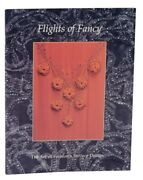 Kathleen L Rowold / Flights Of Fancy The Art Of Fashionand039s Surface 119901
