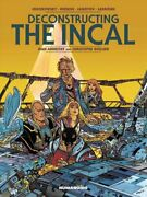Deconstructing The Incal By Christophe Quillien 9781594656903 | Brand New