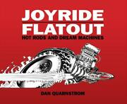 Joyride/flatout Hot Rods And Dream Machines Bookiconic Artworknew Hardcover