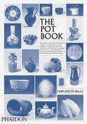 The Pot Book By Edmund De Waal Claudia Clare 2011, Hardcover - Excellent