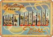 Metal Sign - Massachusetts Postcard - Greetings From New Bedford, Mass. 1