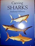 Carving Sharks By Anthony Hillman Wood Carving Patterns Book