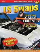 Ls Swaps How To Swap Gm Ls Engines Into Almost Anything Booknew