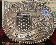 Gist Ustrc 2003 Champion Trophy Buckle Team Roper Roping Rodeo Red Rock Classic