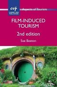 Film-induced Tourism By Sue Beeton 9781845415846 | Brand New | Free Us Shipping