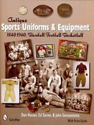 Antique Sports Uniforms And Equipment 1840-1940, Baseball - Fo... 9780764330186