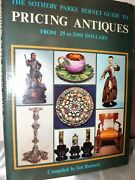 The Sotheby Parke Bernet Guide To Pricing Antiques From 25-2500 Dollars