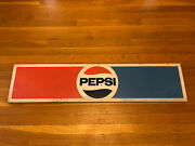 Vintage Pepsi Advertising Metal Sign 44andrdquo X 10andrdquo. Excellent Condition For Age.